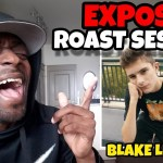 BLAKE LINDER EXPOSED ROAST SESSION ?? REACTION VIDEO