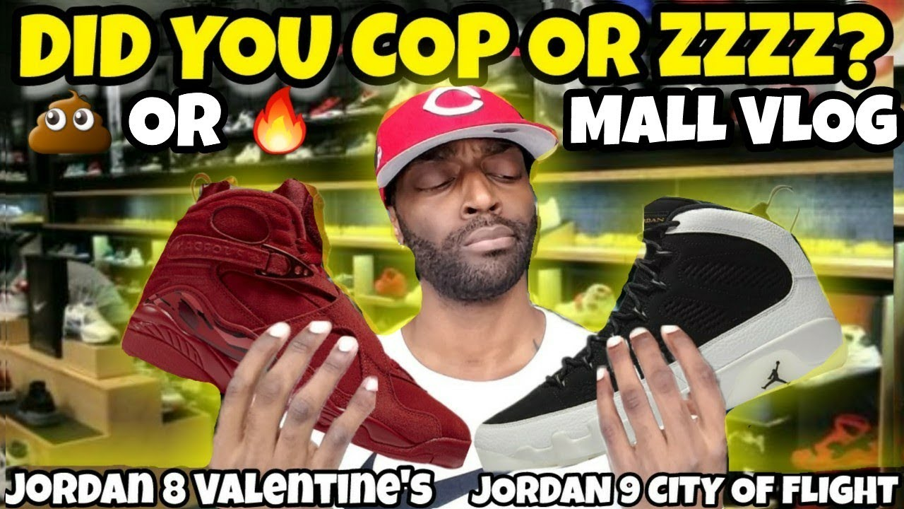 Mall Vlog Cop Or Zzzz Jordan 8 Valentines Day Or Jordan 9 City of Flight - Mall Vlog: Cop Or Zzzz? Jordan 8 Valentine's Day Or Jordan 9 City of Flight