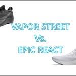 COMPARISON – Epic React v. Vapor Street