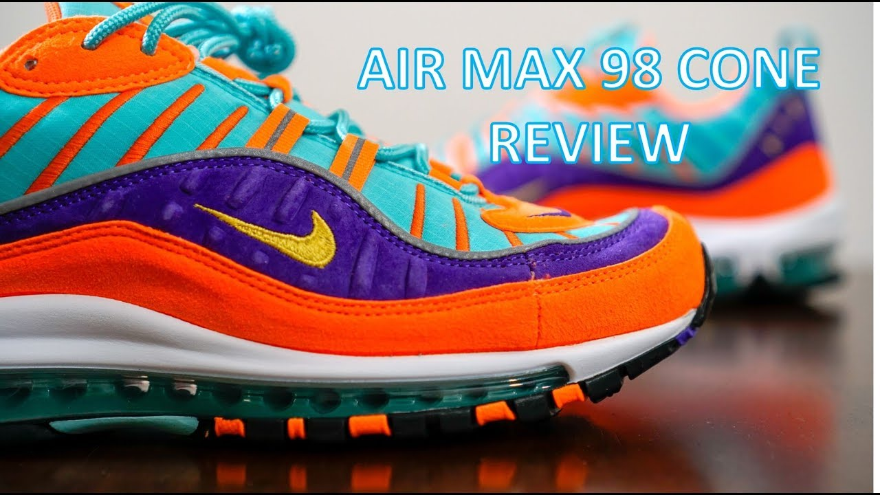 REVIEW ON FEET Air Max 98 Cone Review - REVIEW & ON-FEET - Air Max 98 Cone Review