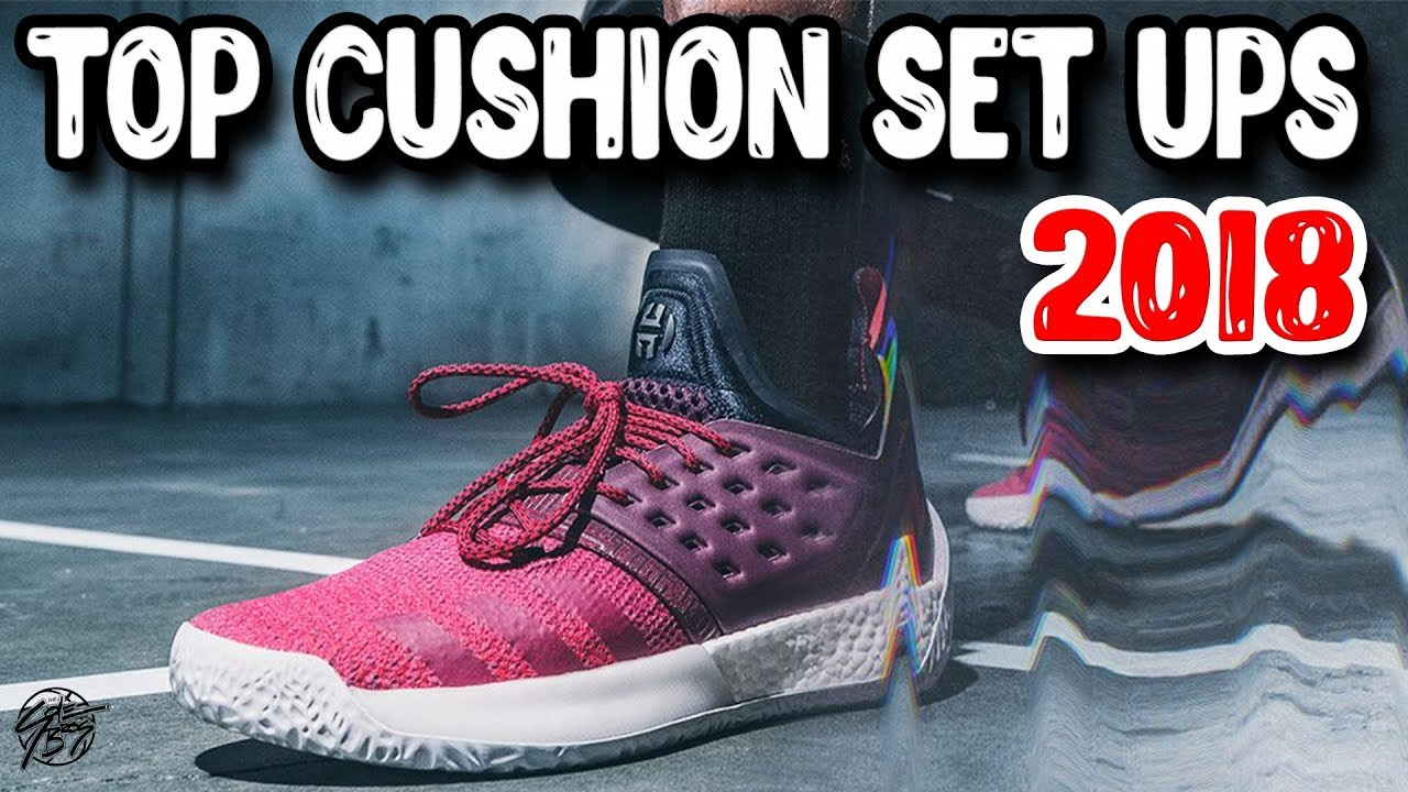 Top 10 Cushion Set Ups in Basketball Shoes 2018 - Top 10 Cushion Set Ups in Basketball Shoes 2018!