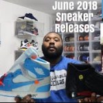 "JORDAN/SNEAKER RELEASE FOR JUNE 2018! TRAVIS SCOTT ""CACTUS JACK"" YEEZY 350 ""BUTTER"" JORDAN 4 ""LEVI"""