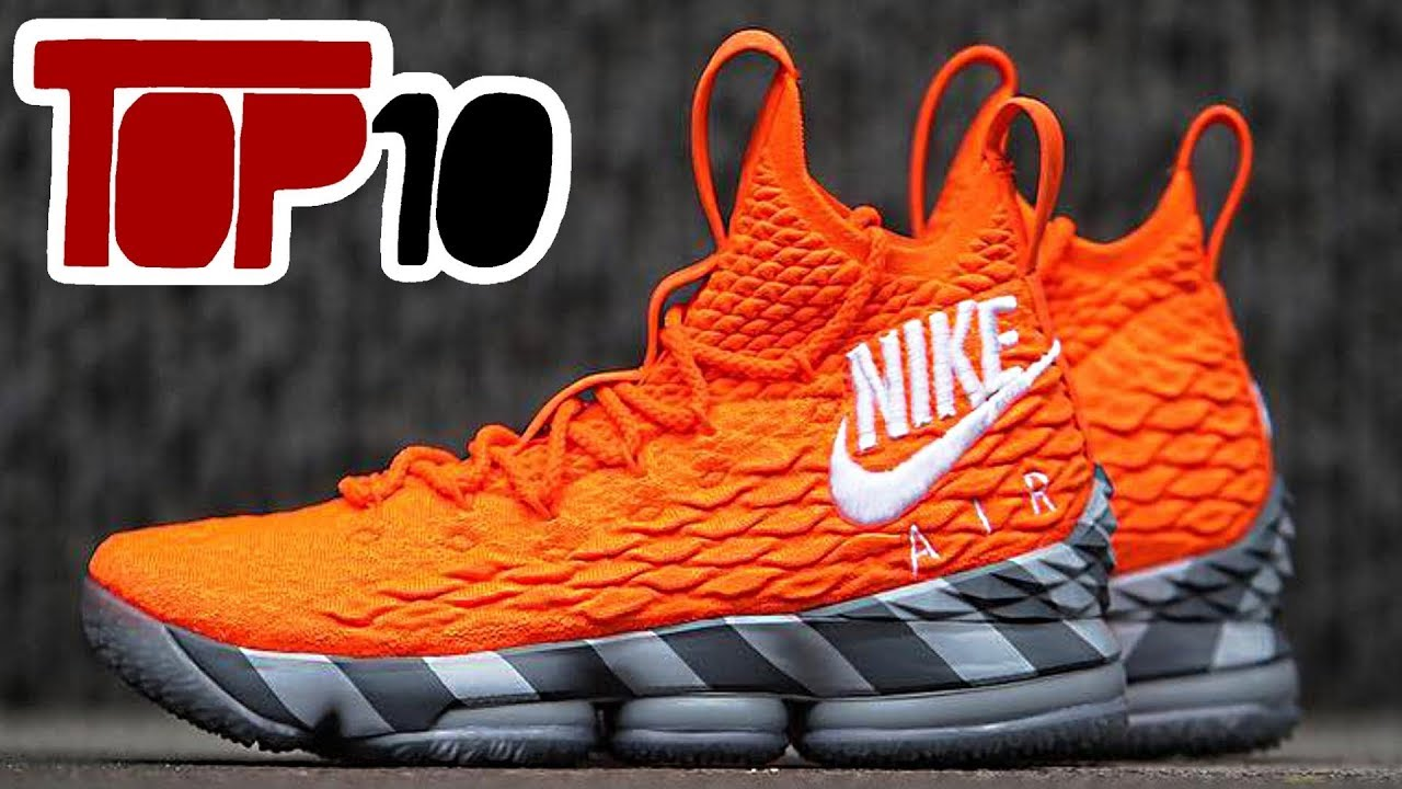 Top 10 Nike Lebron 15 Shoes Of 2018 - Top 10 Nike Lebron 15 Shoes Of 2018