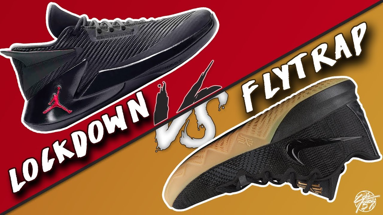 Air Jordan Fly Lockdown vs Nike Kyrie Flytrap Two of the Best Budget Models Whats Better - Air Jordan Fly Lockdown vs Nike Kyrie Flytrap! Two of the Best Budget Models! What's Better?!