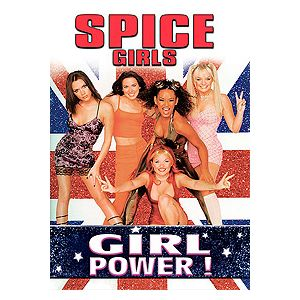 Examples of The Spice Girls' message of Girl Power