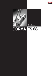 Door Closer Dorma TS 68 Hold Open