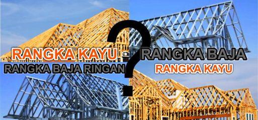 Konstruksi Rangka Atap Rumah Kayu atau Baja Ringan