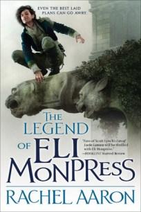 The Legend of Eli Monpress by Rachel Aaron