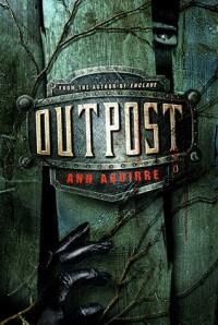 Outpost by Ann Aguirre