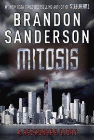 Mitosis by Brandon Sanderson