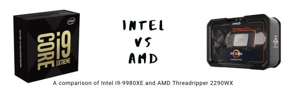 AMD Threadripper versus Intel I9