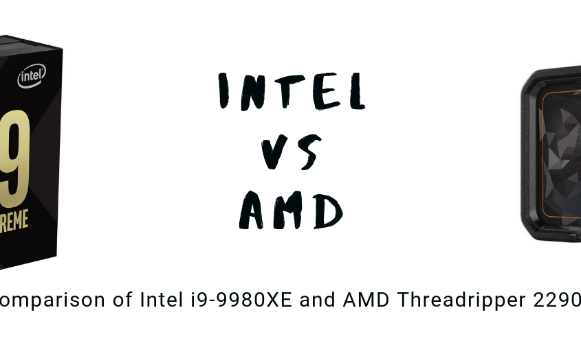 AMD Threadripper versus Intel I9