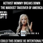 Activist mommy breaks down the Marxist takeover of America