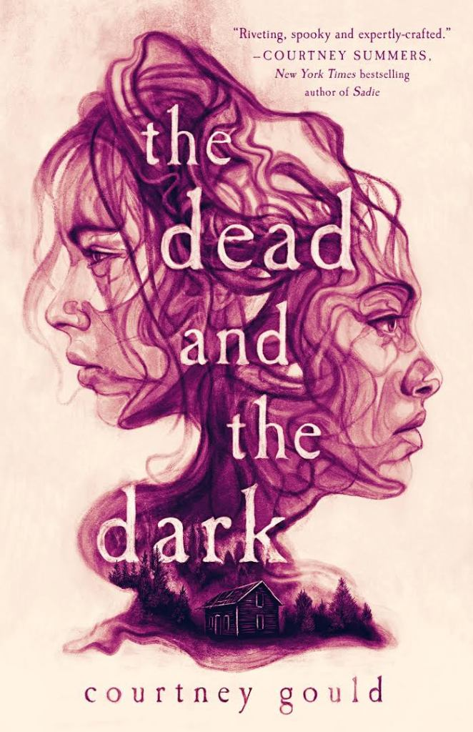The dead and the dark - Courtney Gould