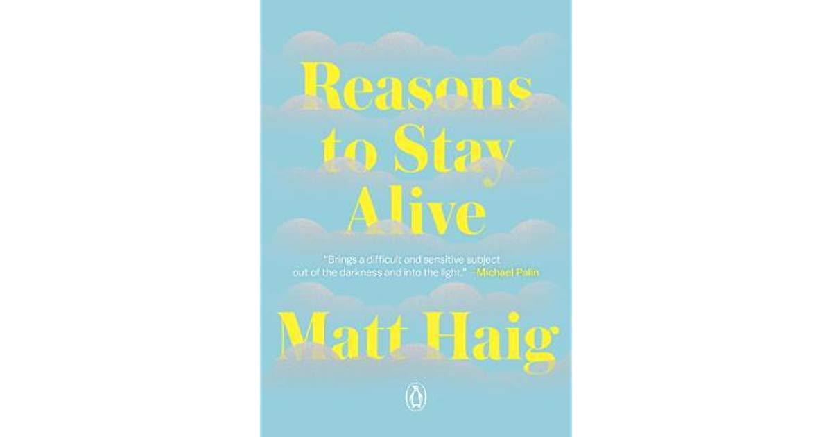 [Review] Reasons to Stay Alive – Matt Haig: Inspirasi Bangkit Melawan Depresi