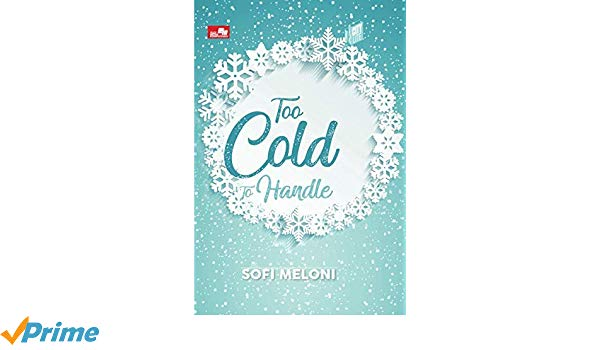 [Review] Too Cold to Handle – Sofi Meloni (2018)