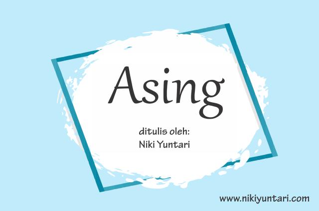 [Puisi] Asing