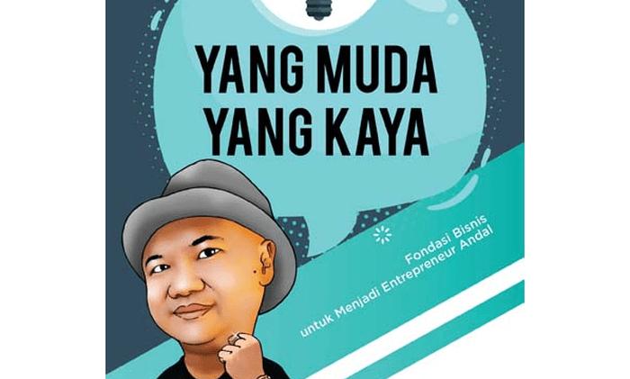 [Review] Yang Muda Yang Kaya – Basuki Surodjo: Menumbuhkan Semangat Berbisnis Sejak Muda