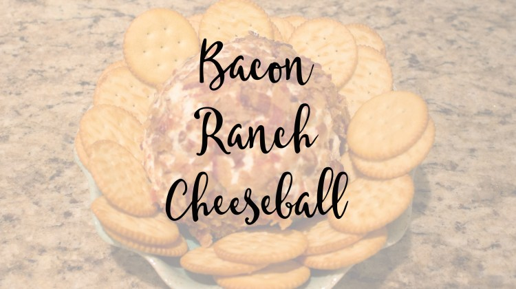 Holiday Appetizer: Bacon Ranch Cheeseball