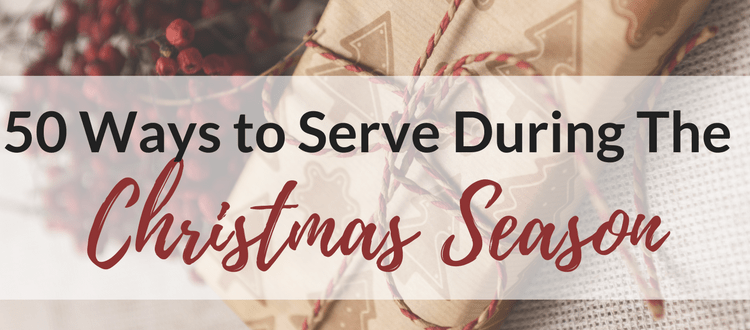 50 Ways to Serve During the Christmas Season