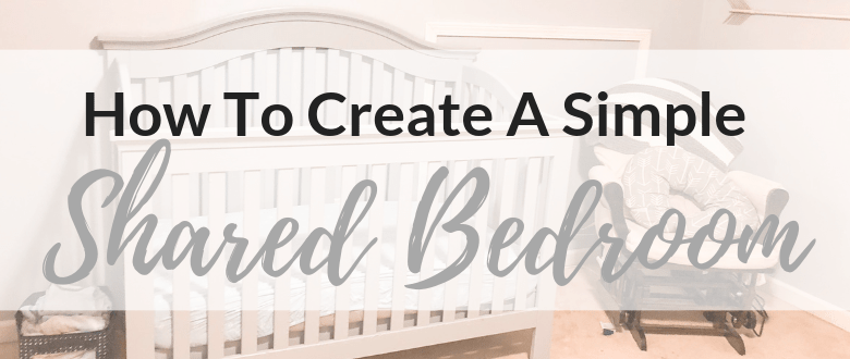 How to Create A Simple Shared Bedroom