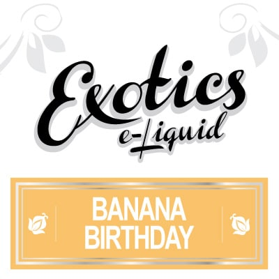 Exotics e-Liquid Banana Birthday