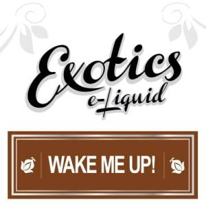 Exotics e-Liquid Wake Me Up