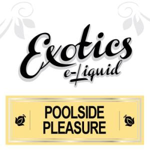 Exotics e-Liquid Poolside Pleasure