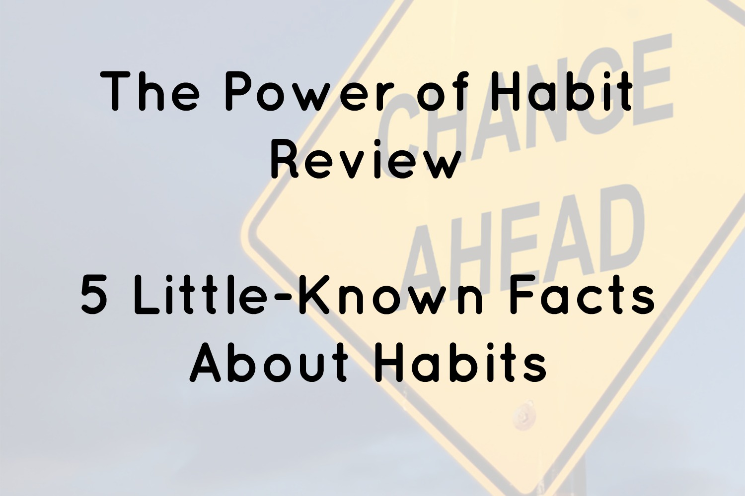 The Power Of Habit Review
