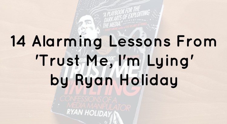 Trust Me, I'm Lying Summary Header