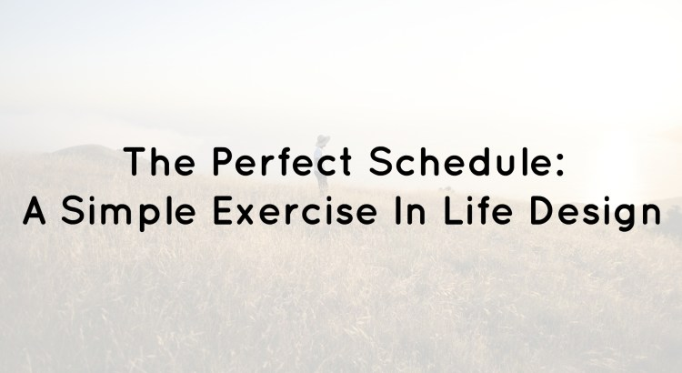 The Perfect Schedule: Life Design Castle