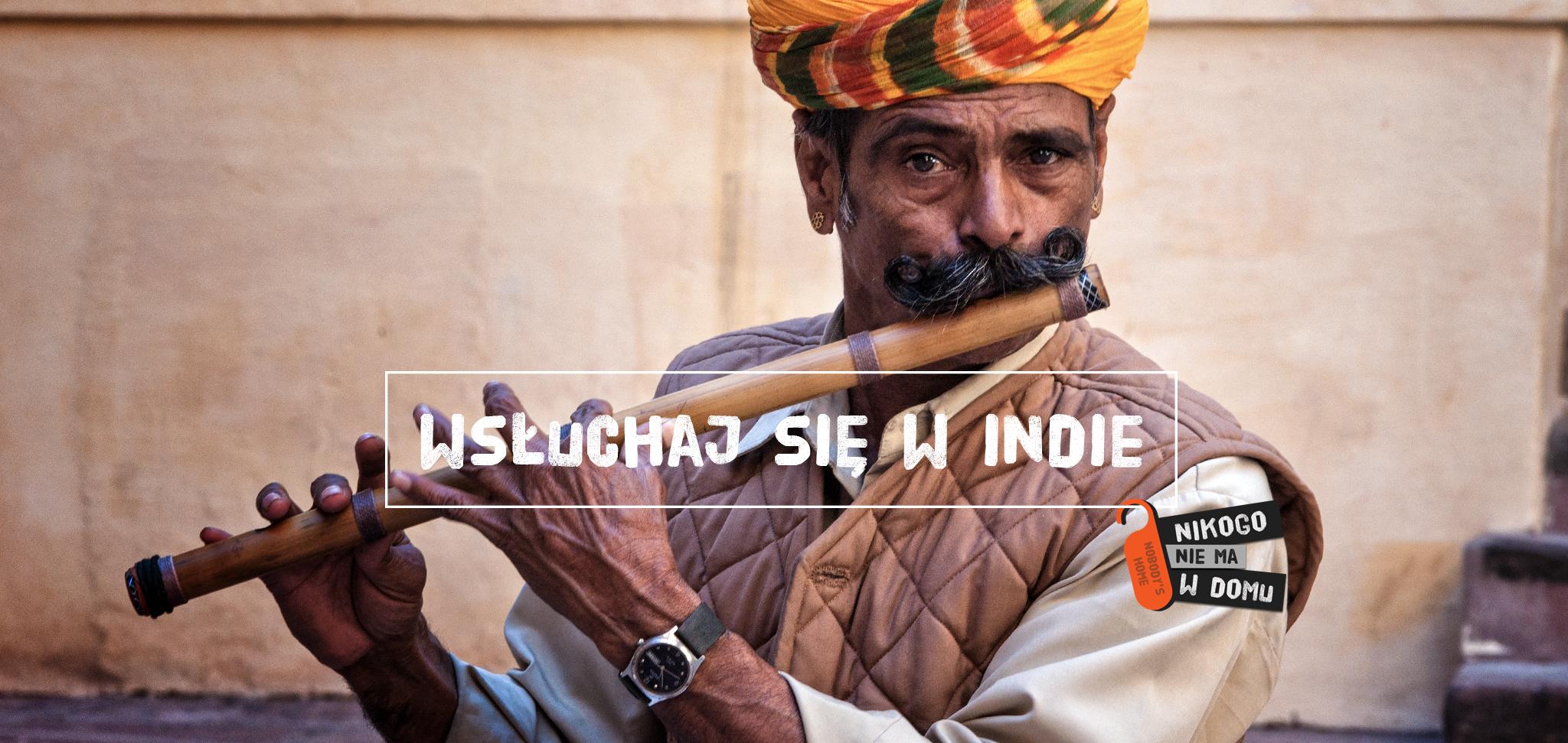 Wsłuchaj się w Indie