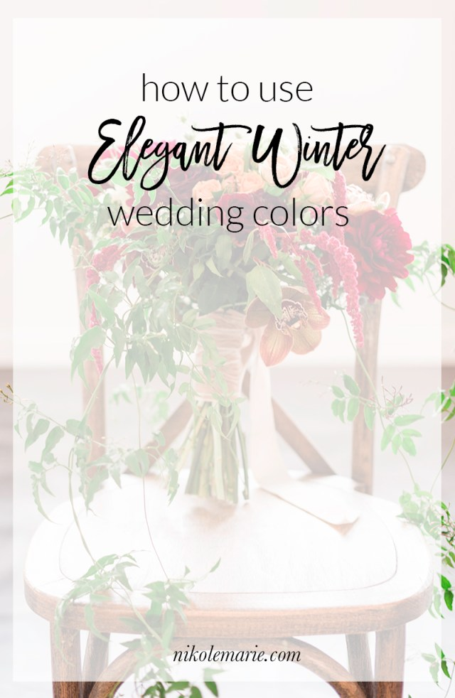How to Use Elegant Winter Wedding Colors
