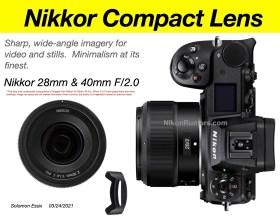 Obiettivi compatti a focale fissa Nikon Nikkor Z da 28 mm e 40 mm f / 2