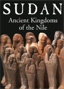 Sudan: Ancient Kingdoms of the Nile