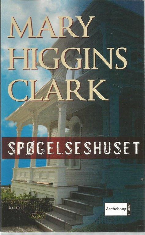 Spøgelseshuset – af Mary Higgins Clark