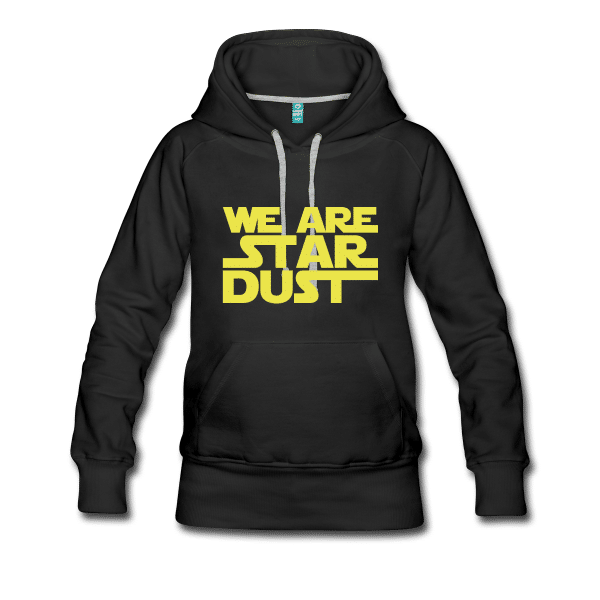 We Are Stardust Hoodie