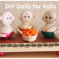 DIY Dolls for Kolu/Bommala Koluvu