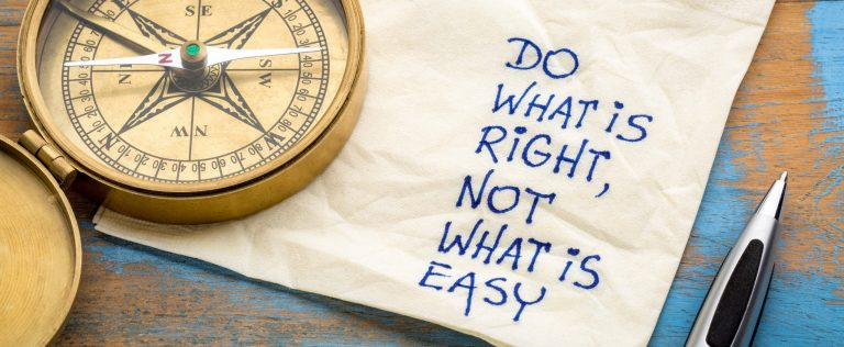 Do what is right, not what easy