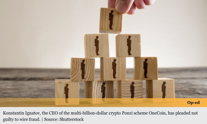 Embattled CEO of $3.8B Crypto Ponzi Scheme OneCoin Pleads Not Guilty