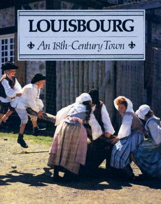 Louisbourg: 18th Century Town