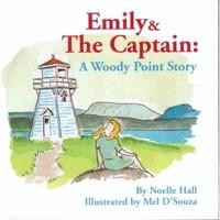 Emily & the Captain: A Woody Point Story