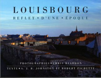 Louisbourg: Reflet d'un Époque