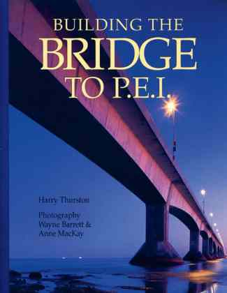 Building the Bridge to PEI