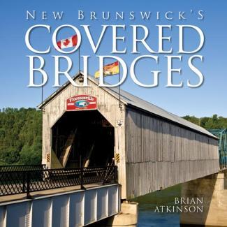 New Brunswick's Covered Bridges