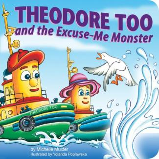 Theodore Too and the Excuse-Me Monster (BB)