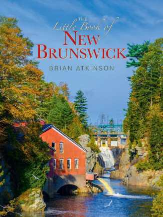 The Little Book of New Brunswick