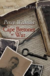 Percy Willmot: A Cape Bretoner at War