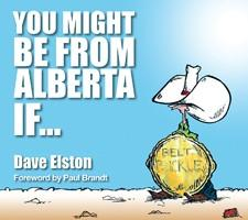 You Might Be From Alberta If…