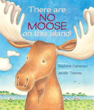 There are No Moose on this Island !